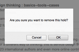 Dialog box that appears when a library user wants to cancel a hold, after testing